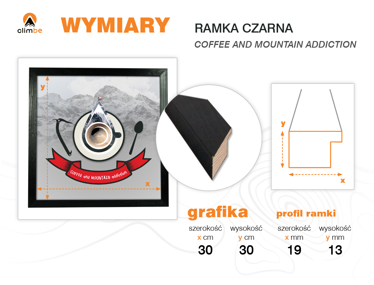 Grafika Climbe coffee and mountain addiction wymiary